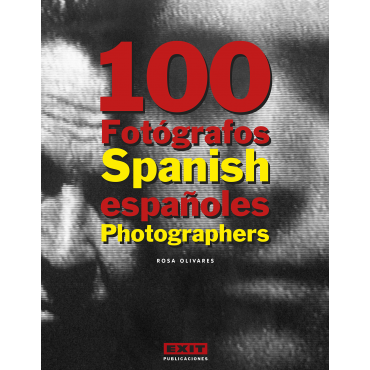 100 Spanish Photographers. Pocket Edition